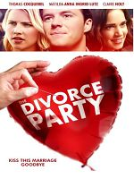 [美] 離婚派對 (The Divorce Party) (2019)