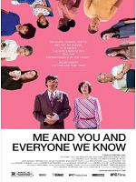 [美] 偶然與你相遇 (Me and You and Everyone We Know) (2005)