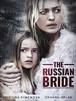 [美] 俄國新娘 (The Russian Bride) (2019)